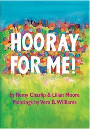 HOORAY FOR ME! by Remy & Lilian Moore Charlip