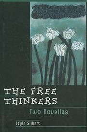 THE FREE THINKERS by Layle Silbert