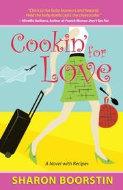 COOKIN' FOR LOVE by Sharon Boorstin