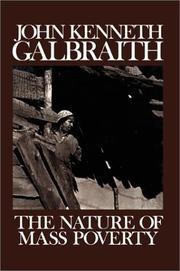 THE NATURE OF MASS POVERTY by John Kenneth Galbraith