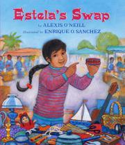 ESTELA'S SWAP by Alexis O'Neill