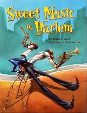 SWEET MUSIC IN HARLEM by Debbie A. Taylor
