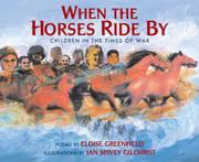 WHEN THE HORSES RIDE BY by Eloise Greenfield