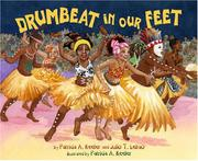 DRUMBEAT IN OUR FEET by Patricia A. Keeler