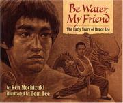 Book Cover for BE WATER, MY FRIEND