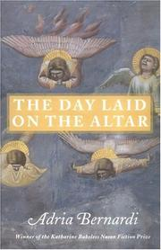 THE DAY LAID ON THE ALTAR by Adria Bernardi