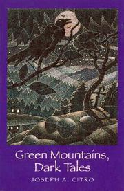 """GREEN MOUNTAINS, DARK TALES"" by Joseph A. Citro"
