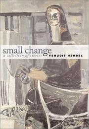 SMALL CHANGE by Yehudit Hendel