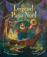 THE LEGEND OF PAPA NOËL by Terri Hoover Dunham