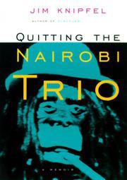 QUITTING THE NAIROBI TRIO by Jim Knipfel