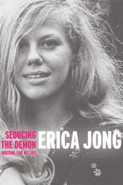 SEDUCING THE DEMON by Erica Jong