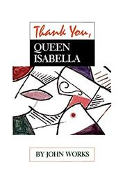 THANK YOU, QUEEN ISABELLA by John Works