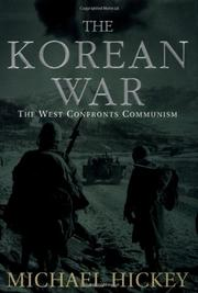 THE KOREAN WAR by Michael Hickey