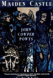 MAIDEN CASTLE by John Cowper Powys