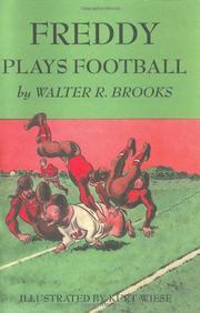 FREDDY PLAYS FOOTBALL by Walter R. Brooks