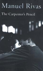 THE CARPENTER'S PENCIL by Manuel Rivas