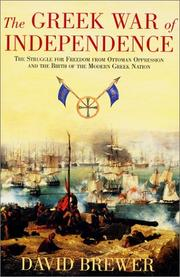 THE GREEK WAR OF INDEPENDENCE by David Brewer
