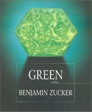 GREEN by Benjamin Zucker
