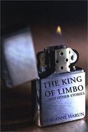 THE KING OF LIMBO by Adrianne Harun