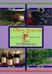 THE OLIVE SEASON by Carol Drinkwater