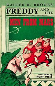 FREDDY AND THE MEN FROM MARS by Walter R. Brooks