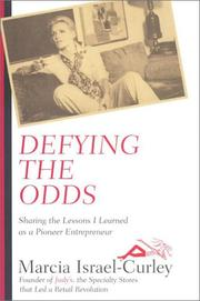 DEFYING THE ODDS by Marcia Israel-Curley
