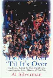 IT'S NOT OVER 'TIL IT'S OVER by Al Silverman