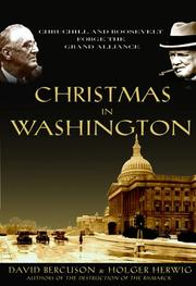ONE CHRISTMAS IN WASHINGTON by David J. Bercuson