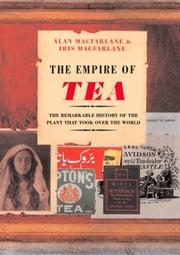 THE EMPIRE OF TEA by Alan MacFarlane