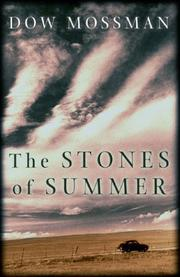 THE STONES OF SUMMER by Dow Mossman