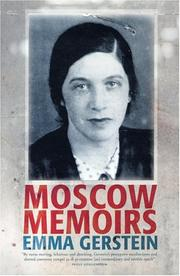 MOSCOW MEMOIRS by Emma Gerstein
