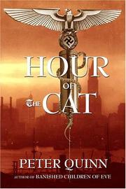 HOUR OF THE CAT by Peter Quinn