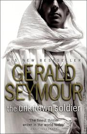 THE UNKNOWN SOLDIER by Gerald Seymour