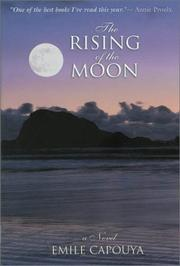 THE RISING OF THE MOON by Emile Capouya