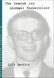 THE SEARCH FOR MICHAEL ROCKEFELLER by Milt Machlin