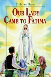 OUR LADY CAME TO FATIMA by Ruth Fox Hume