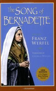 THE SONG OF BERNADETTE by  Werfel