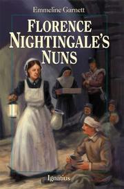 FLORENCE NIGHTINGALE'S NUNS by Emmeline Garnett