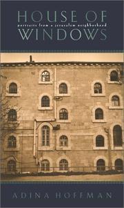 HOUSES OF WINDOWS by Adina Hoffman