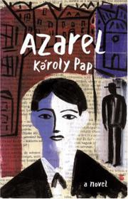 AZAREL by Károly Pap
