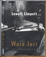 LOWELL LIMPETT by Ward Just
