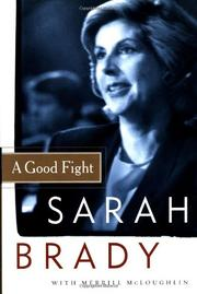 A GOOD FIGHT by Sarah Brady