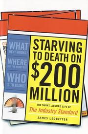 STARVING TO DEATH ON $200 MILLION A YEAR by James Ledbetter