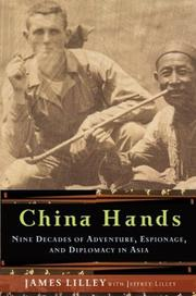 CHINA HANDS by James Lilley