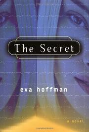 THE SECRET by Eva Hoffman