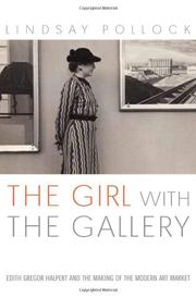THE GIRL WITH THE GALLERY by Lindsay Pollock