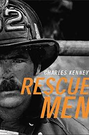RESCUE MEN by Charles Kenney
