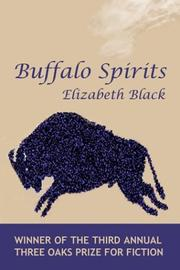 BUFFALO SPIRITS by Elizabeth Black