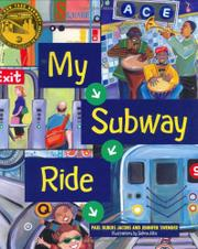 MY SUBWAY RIDE by Paul Dubois Jacobs