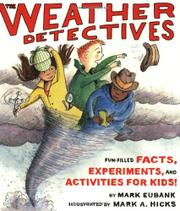 THE WEATHER DETECTIVES by Mark Eubank